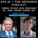 RFK Jr Interviews Dr. Mike Yeadon